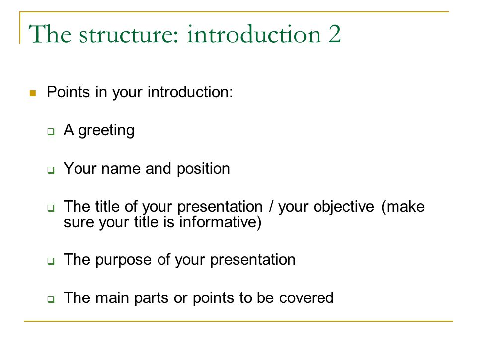 The structure: introduction 2