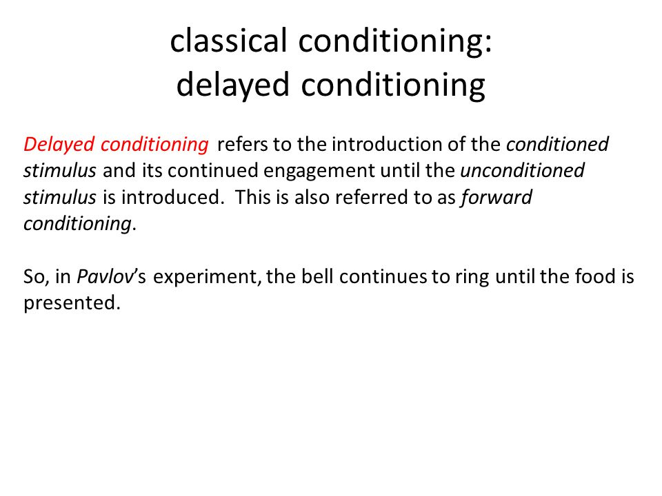 delayed conditioning example