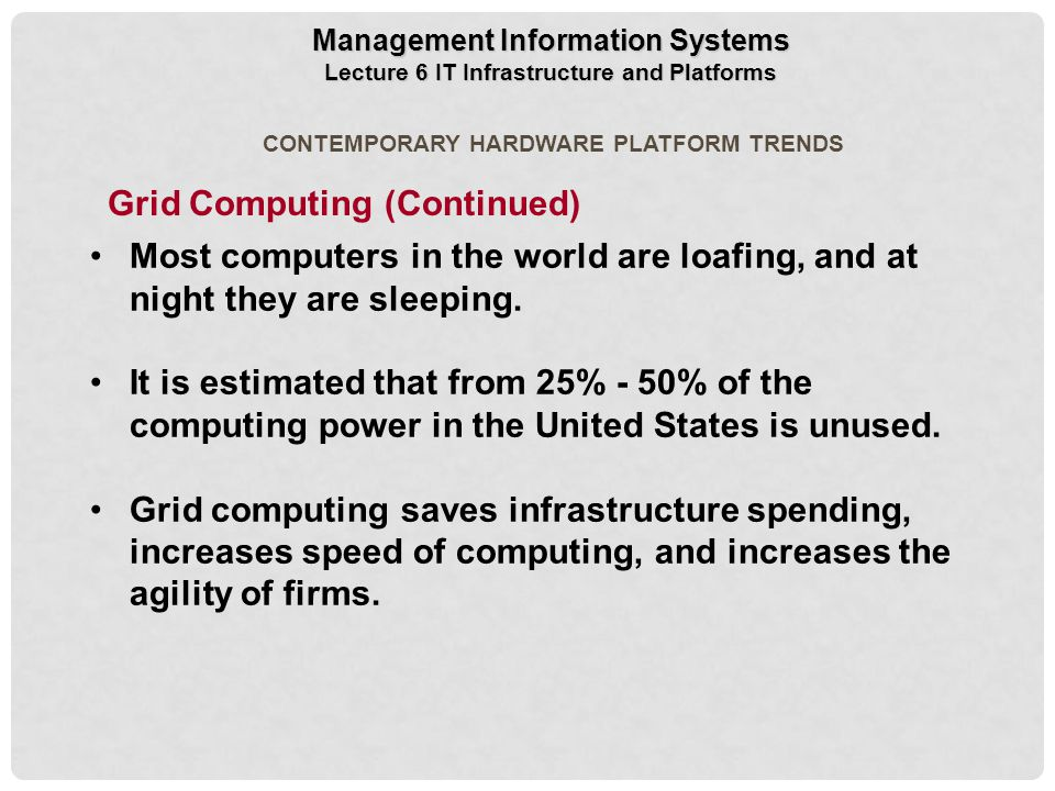 Grid Computing (Continued)