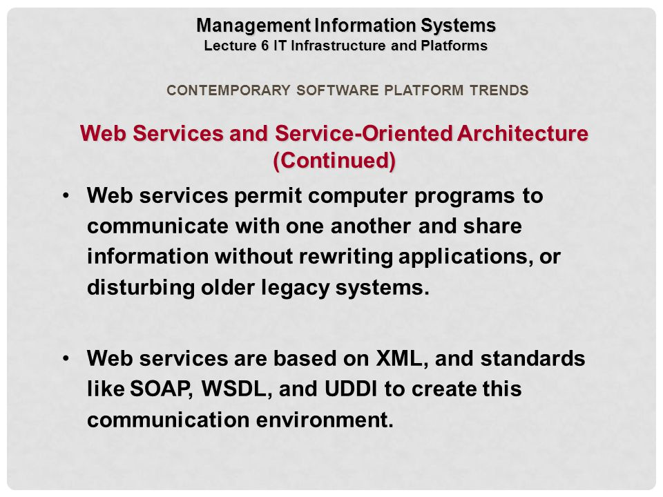 Web Services and Service-Oriented Architecture (Continued)