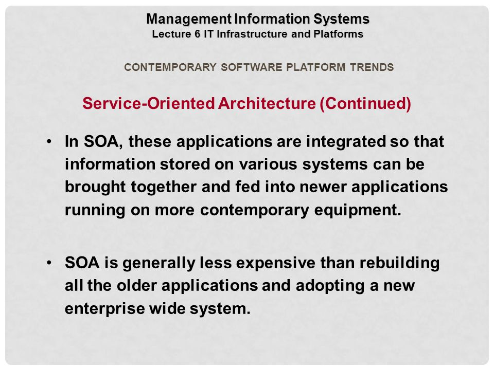 Service-Oriented Architecture (Continued)