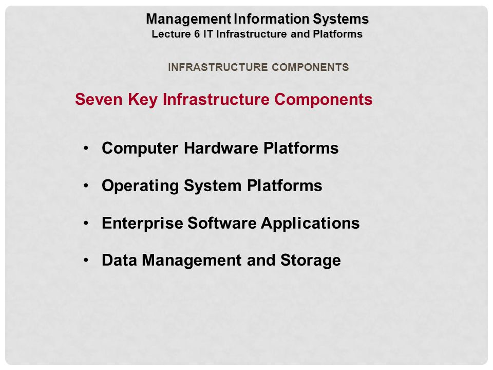 Seven Key Infrastructure Components
