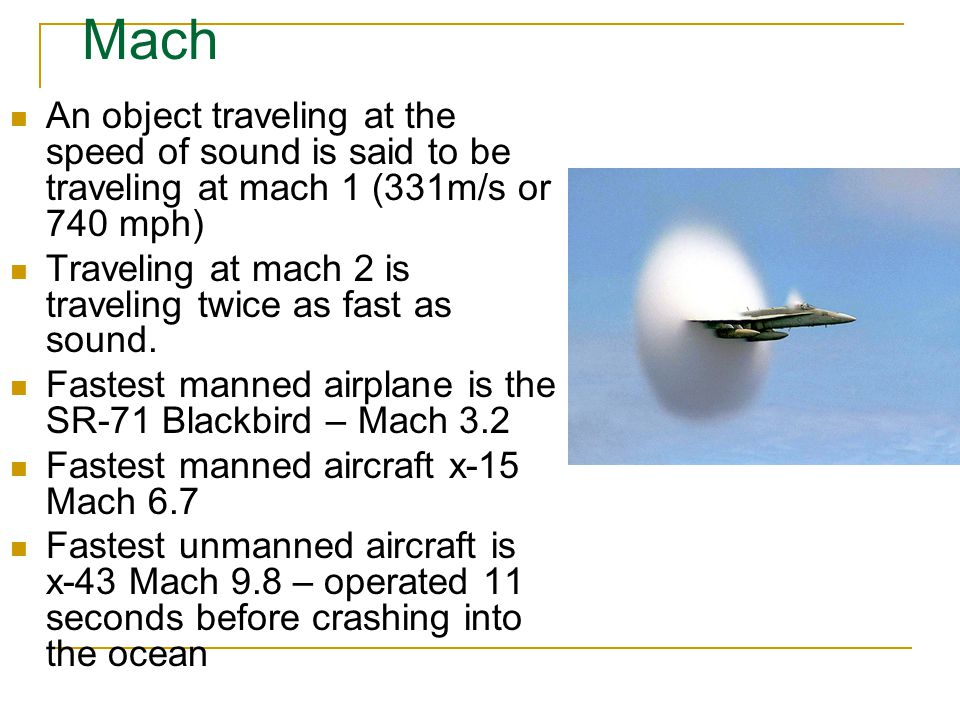 Mach An Object Traveling At The Sd Of Sound Is Said To Be
