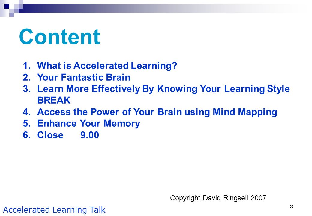 Content What is Accelerated Learning Your Fantastic Brain