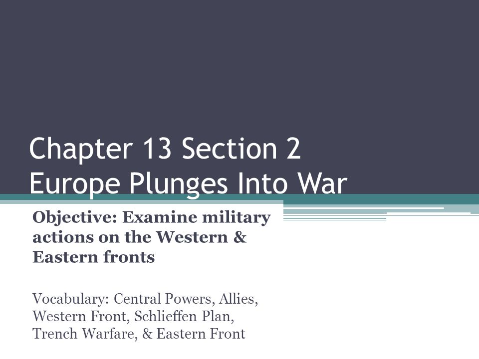 chapter 13 section 2 europe plunges into war ppt download rh slideplayer com Decision Games War in Europe World War 2 in Europe and North Africa Map