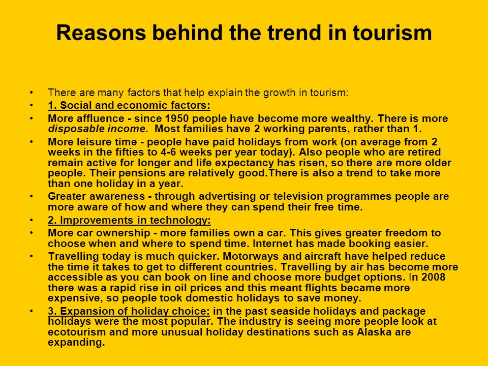 Reasons behind the trend in tourism