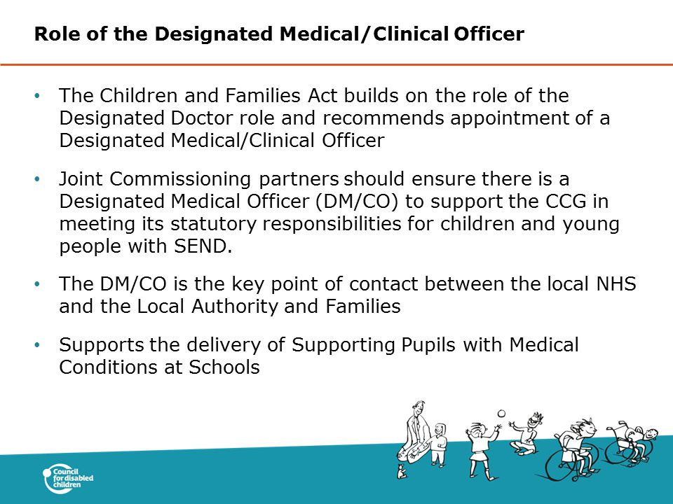 Role of the Designated Medical/Clinical Officer