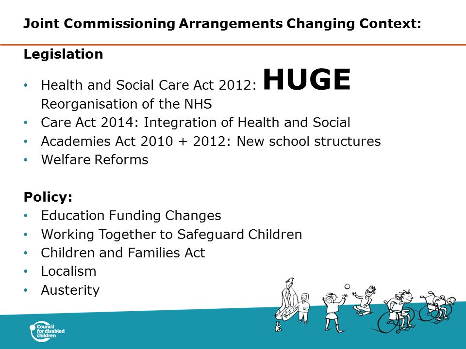 Joint Commissioning Arrangements Changing Context: