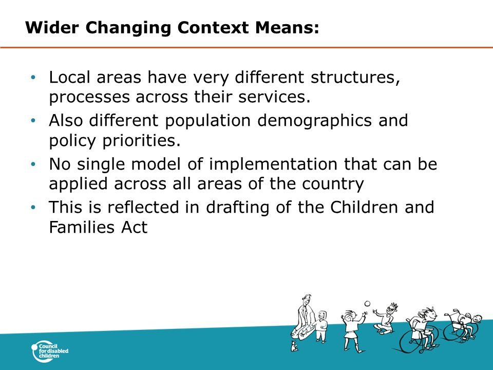 Wider Changing Context Means: