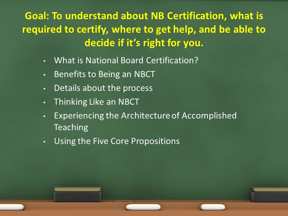 National Board Certification Ppt Video Online Download