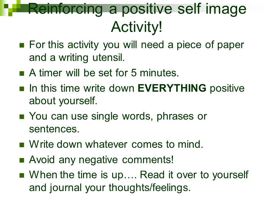 Reinforcing a positive self image Activity!