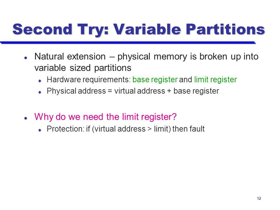 Second Try: Variable Partitions