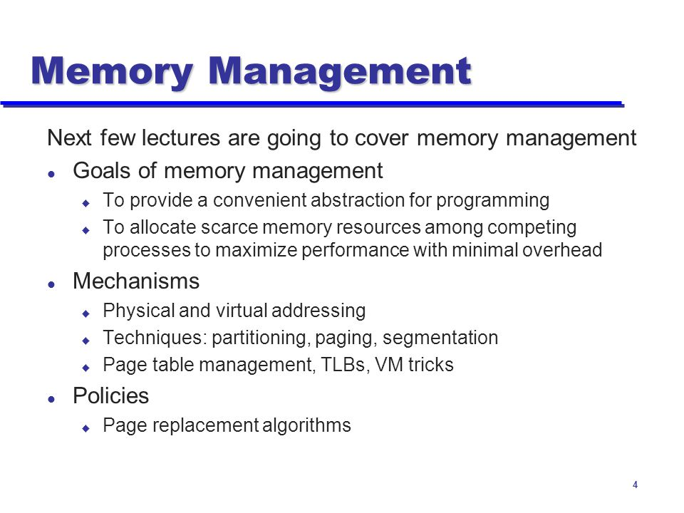 Memory Management Next few lectures are going to cover memory management. Goals of memory management.