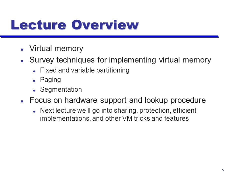 Lecture Overview Virtual memory