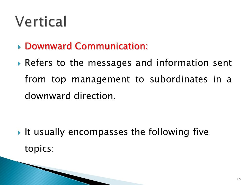 Vertical Downward Communication: