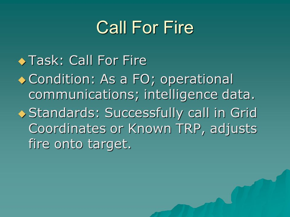 Call For Fire Task: Call For Fire