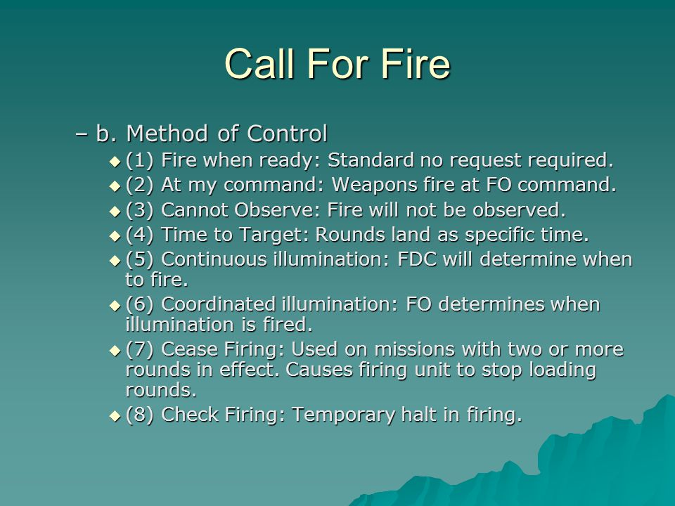 Call For Fire b. Method of Control