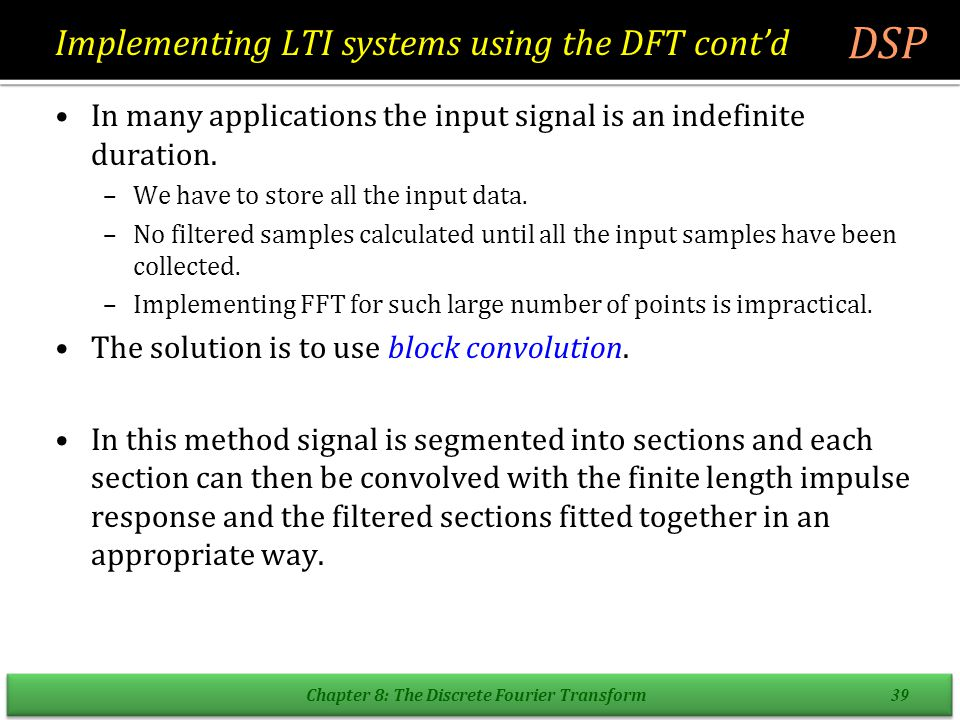 Implementing LTI systems using the DFT cont'd