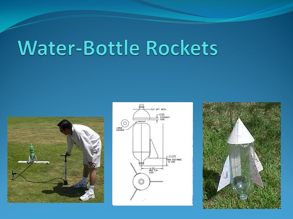 Water-Bottle Rockets  - ppt download