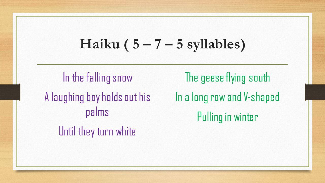 Haikus 5 7 5 examples.