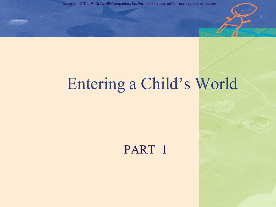 Entering a Child's World