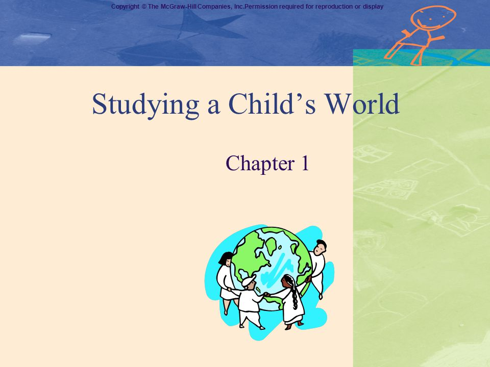 Studying a Child's World