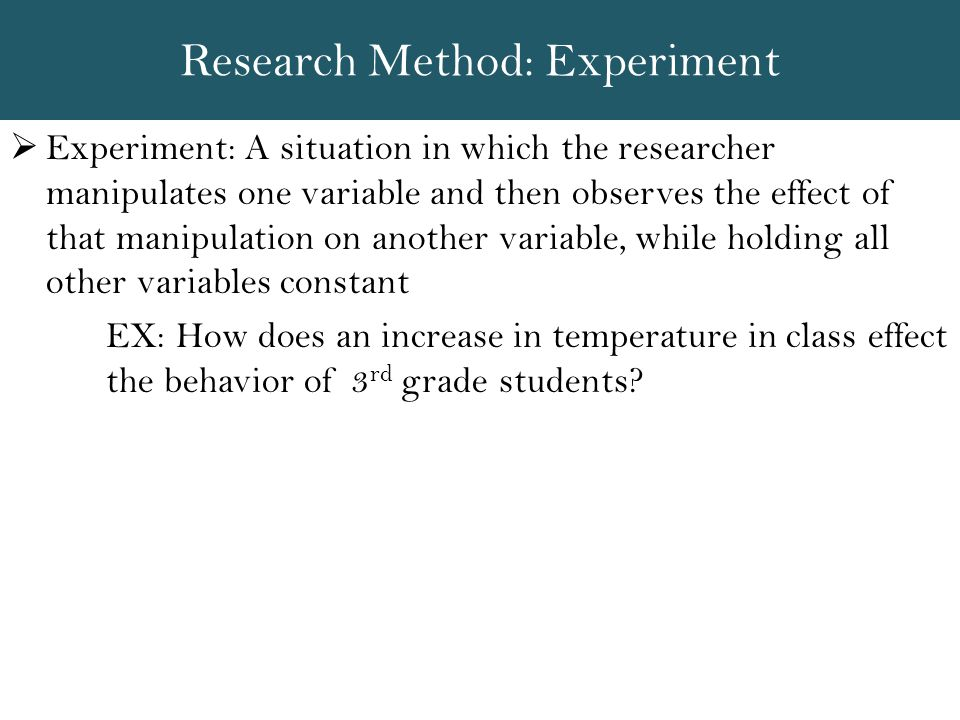 Research Method: Experiment