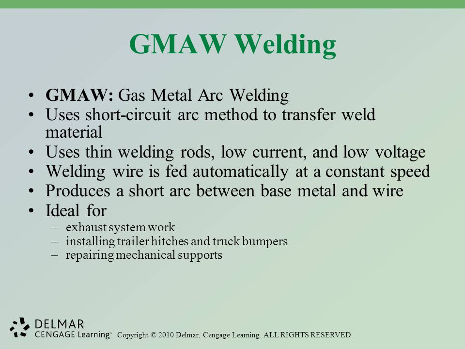 GMAW Welding GMAW: Gas Metal Arc Welding