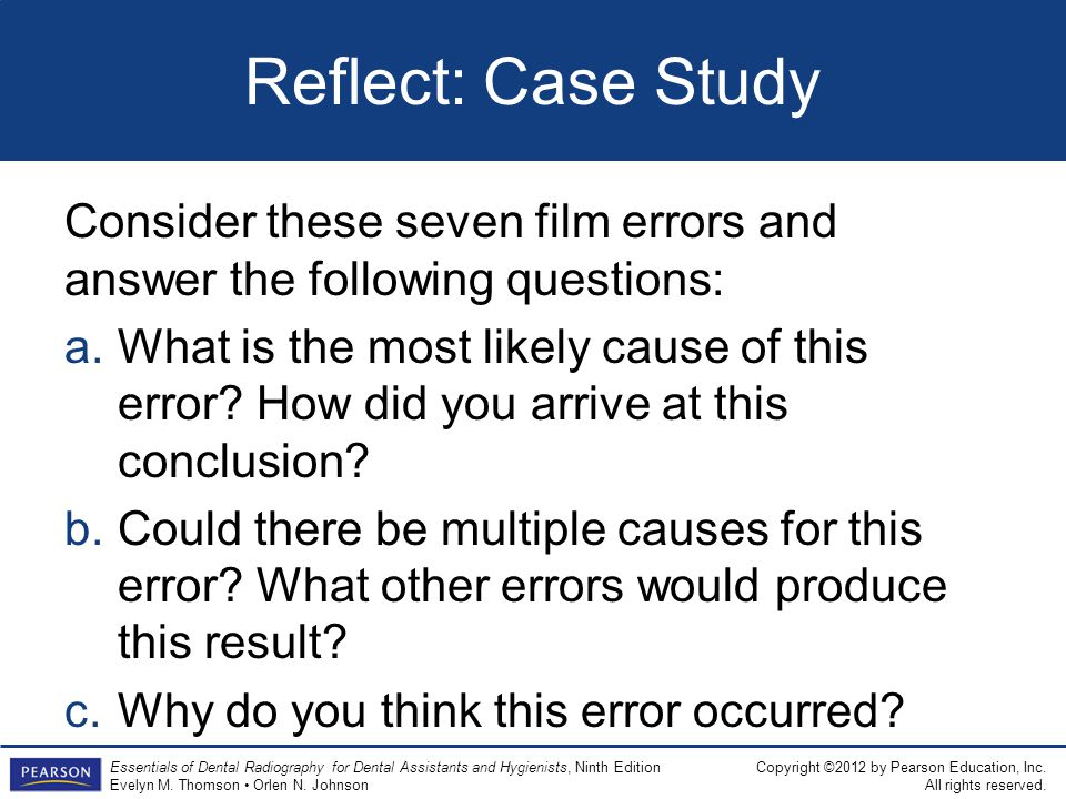 Reflect: Case Study Consider these seven film errors and answer the following questions: