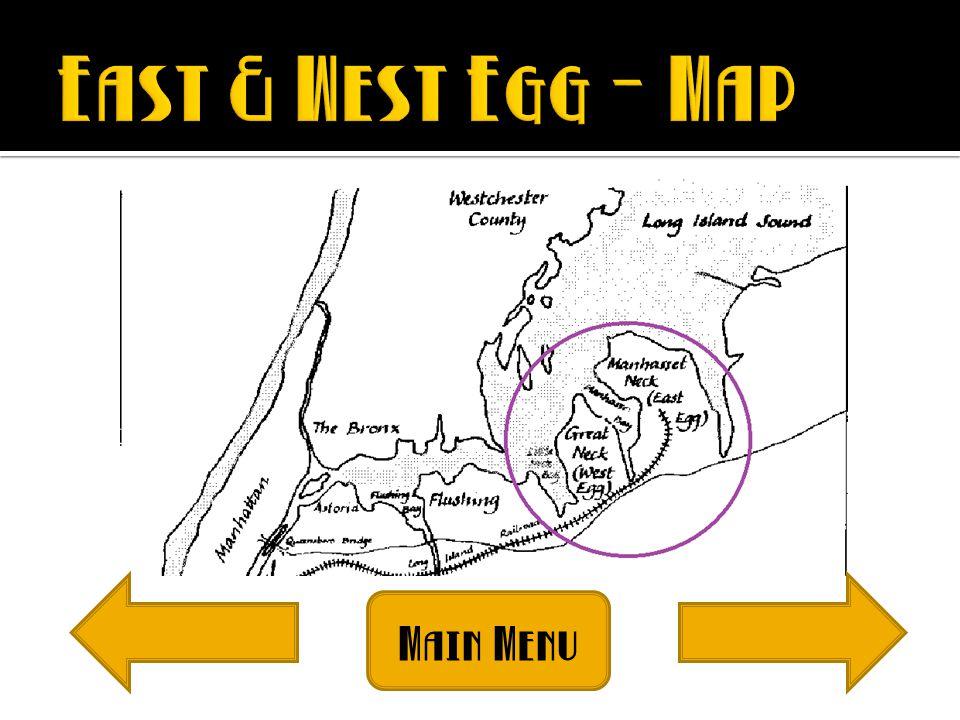 19 East West Egg Map Main Menu