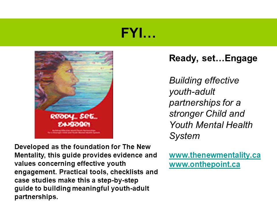 FYI… Ready, set…Engage Building effective youth-adult