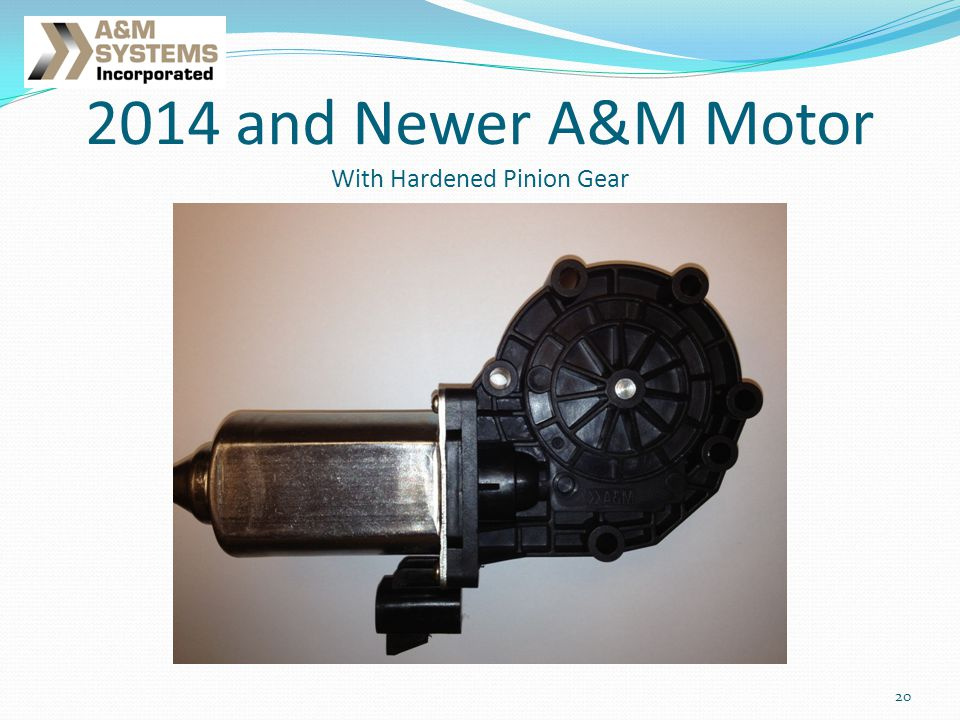 20 2014 and Newer A&M Motor With Hardened Pinion Gear