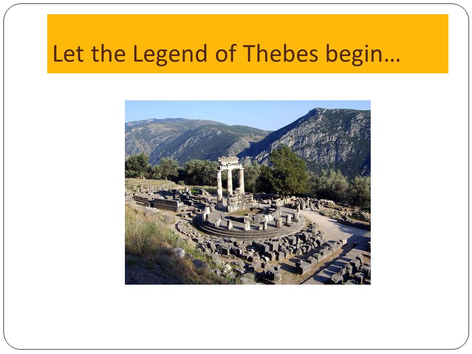 Let the Legend of Thebes begin…