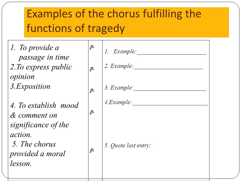 Examples of the chorus fulfilling the functions of tragedy