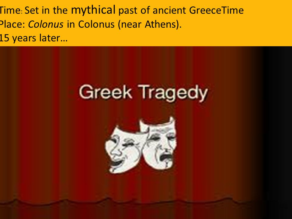 Time: Set in the mythical past of ancient GreeceTime