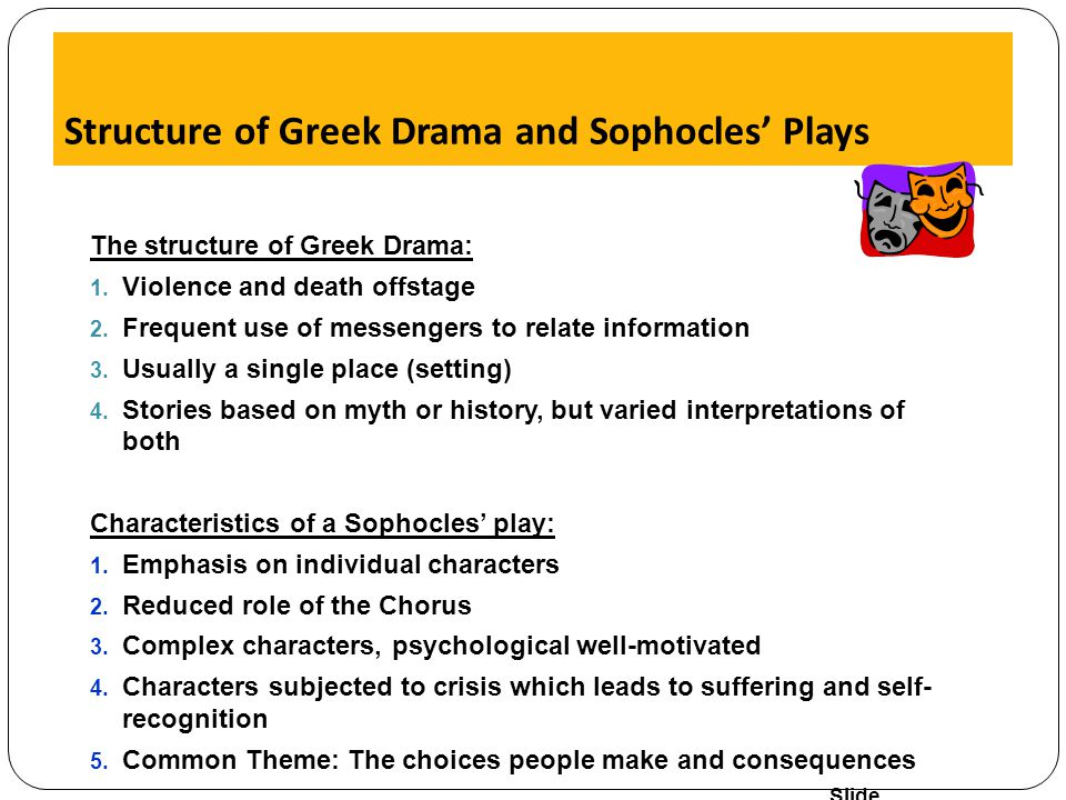 Structure of Greek Drama and Sophocles' Plays