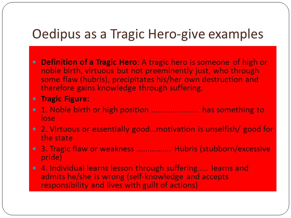 Oedipus as a Tragic Hero-give examples