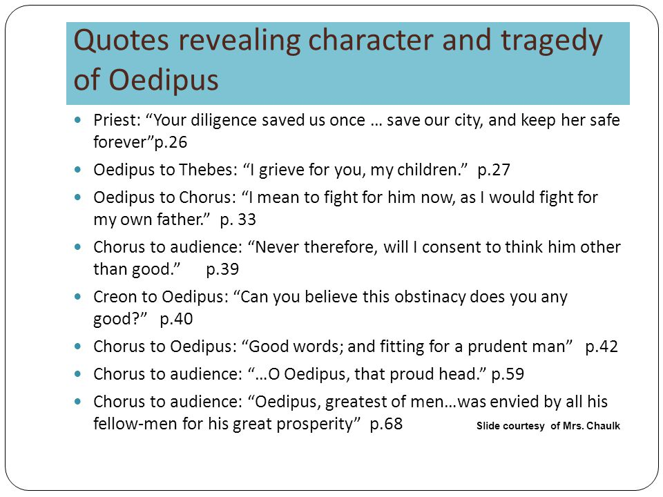 Quotes revealing character and tragedy of Oedipus