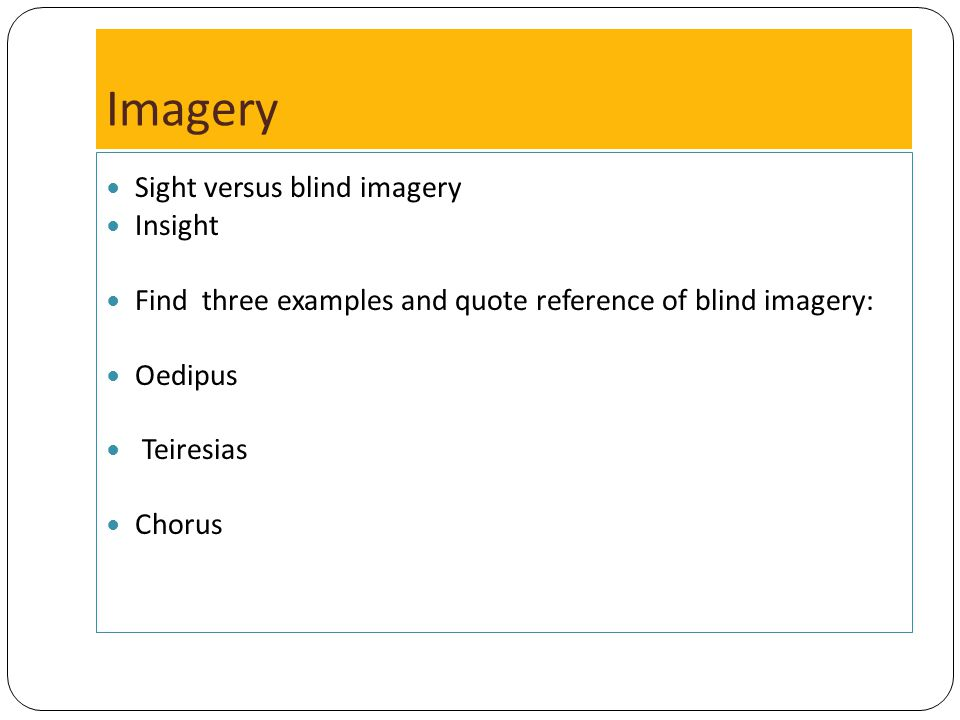 Imagery Sight versus blind imagery Insight