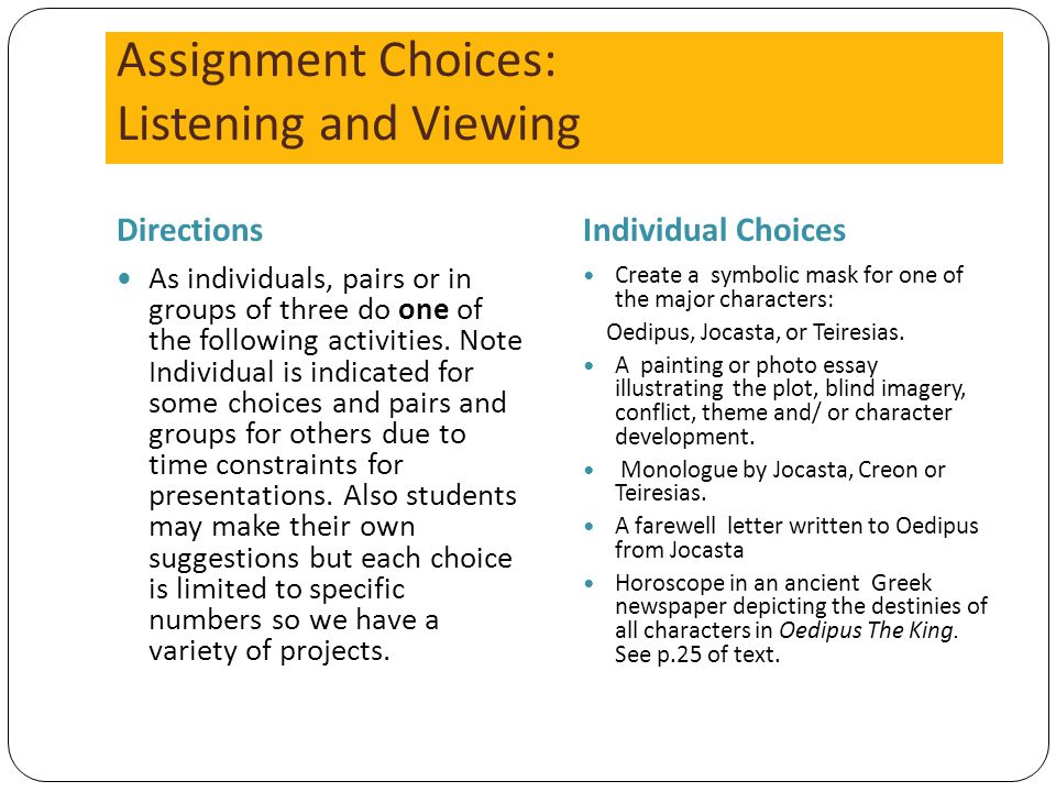 Assignment Choices: Listening and Viewing