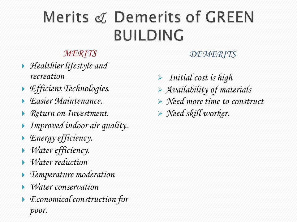 Merits & Demerits of GREEN BUILDING