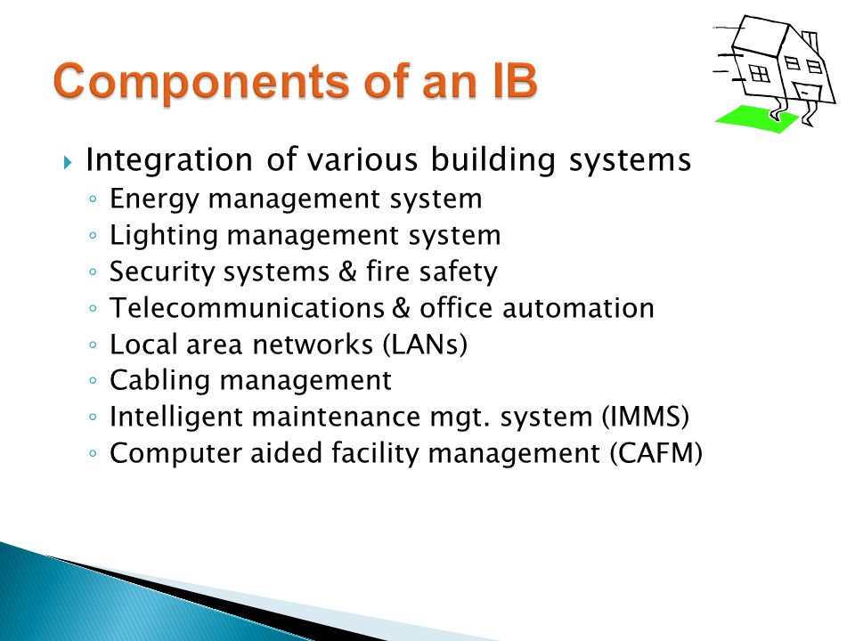 Components of an IB Integration of various building systems