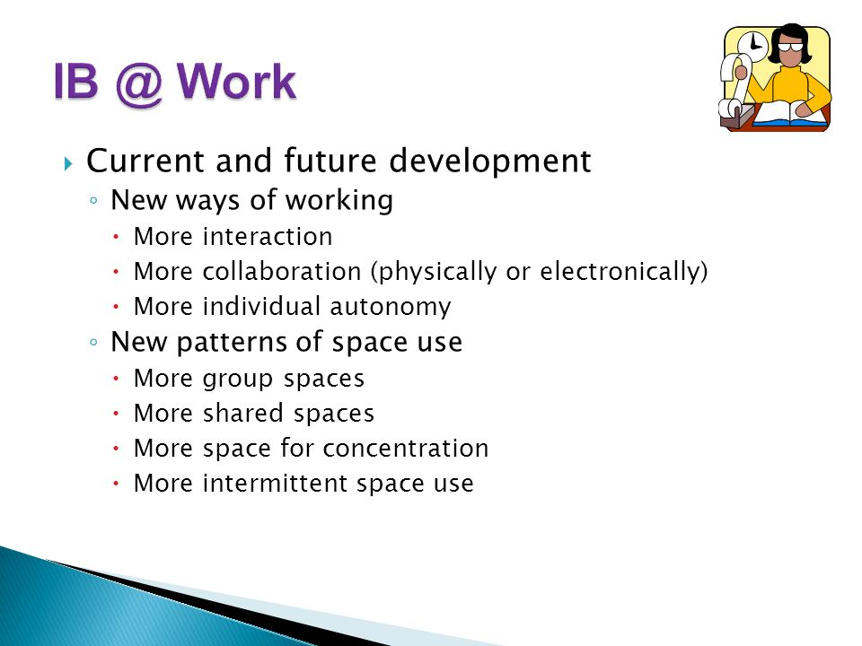 Work Current and future development New ways of working