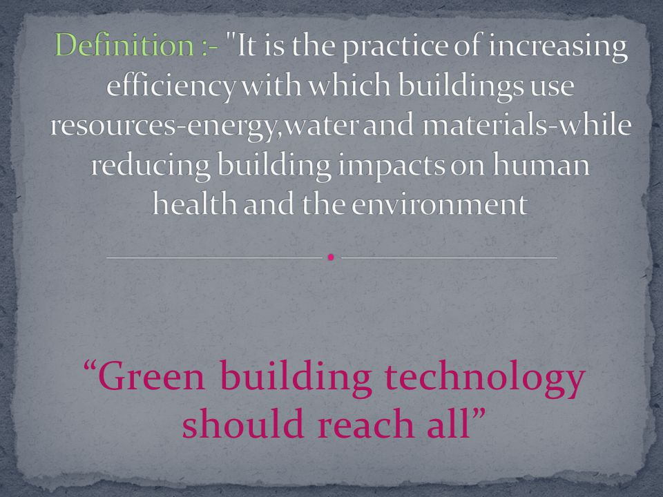 Green building technology should reach all