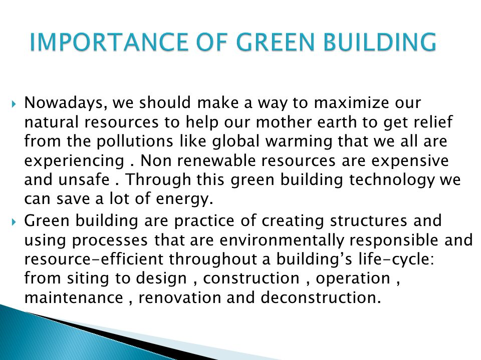 IMPORTANCE OF GREEN BUILDING
