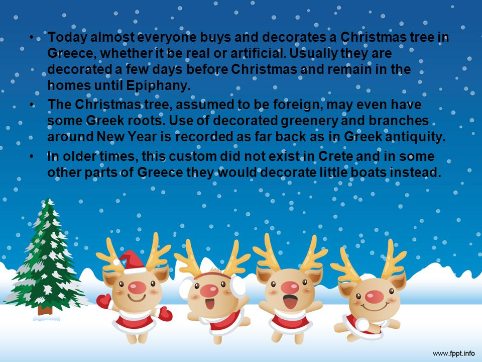 today almost everyone buys and decorates a christmas tree in greece whether it be real - When Is Greek Christmas