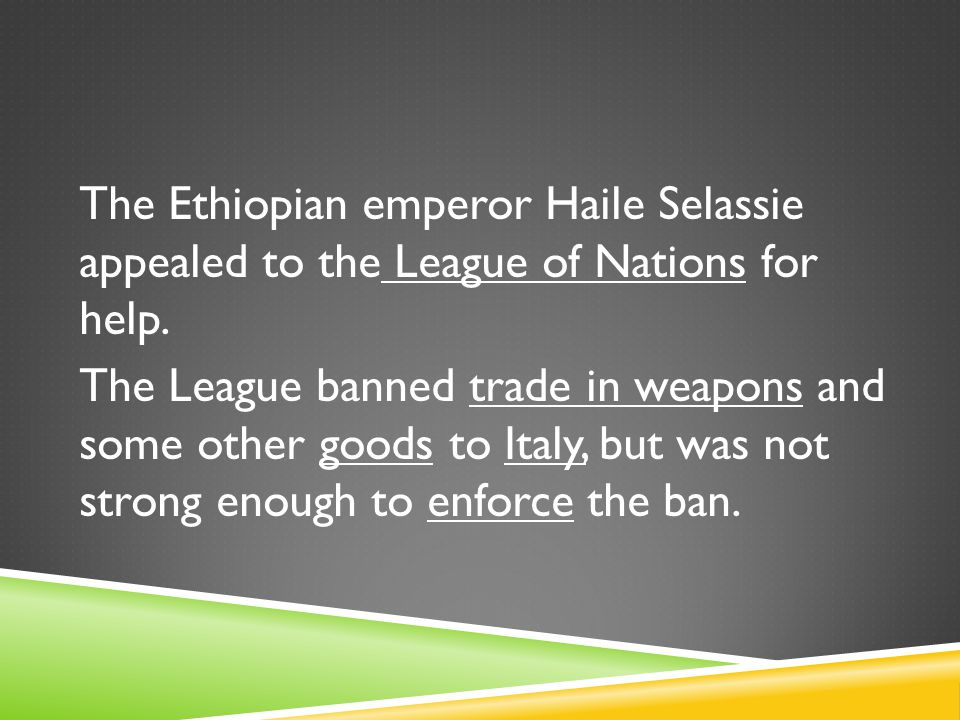 The Ethiopian emperor Haile Selassie appealed to the League of Nations for help.