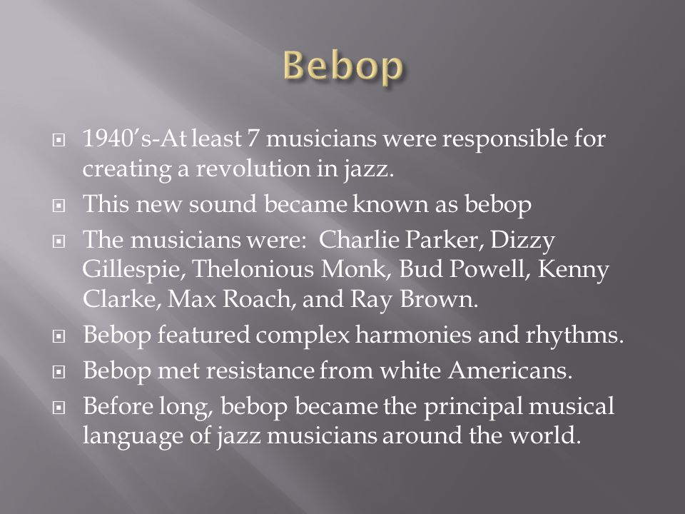 bebop in the 1940s
