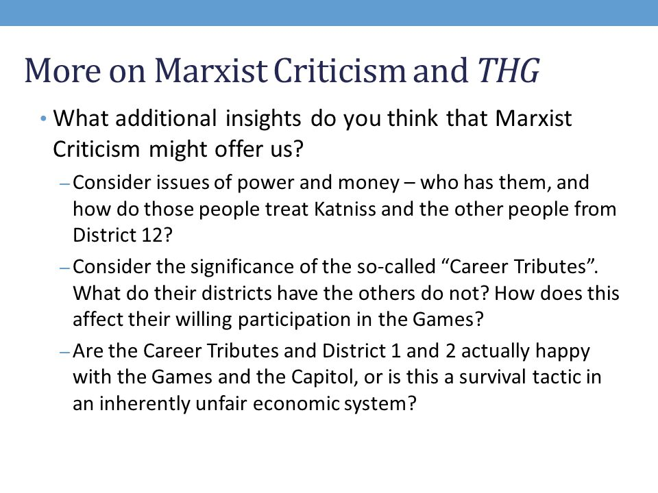What Is Marxist Criticism  Ppt Video Online Download More On Marxist Criticism And Thg Thesis Statement Examples For Essays also High School Scholarship Essay Examples  Online Will Writing Service Uk