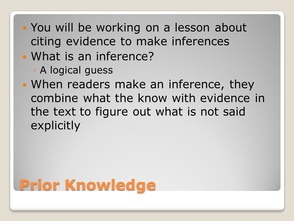 3442ece28a59d1 You will be working on a lesson about citing evidence to make inferences